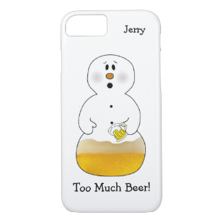 Too Much Beer Snowman iPhone 7 Case