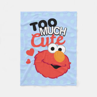 Too Much Cute Elmo Fleece Blanket