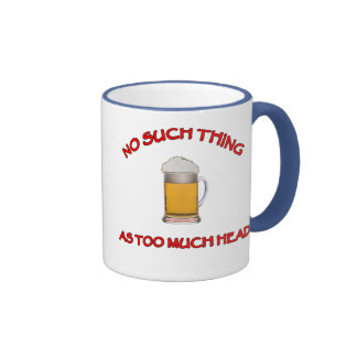 Too Much Head - Beer Ringer Mug