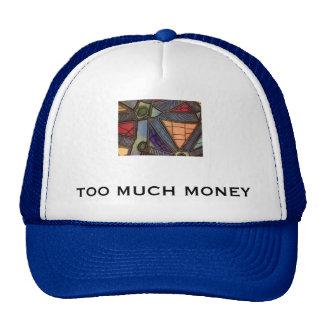 Too much money cap trucker hat