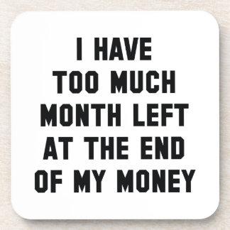 Too Much Month Left Beverage Coaster