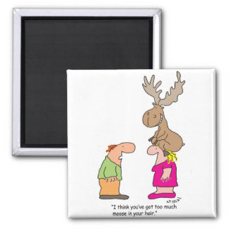 Too Much Moose 2 Inch Square Magnet