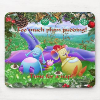 Too much plum pudding! mousepad