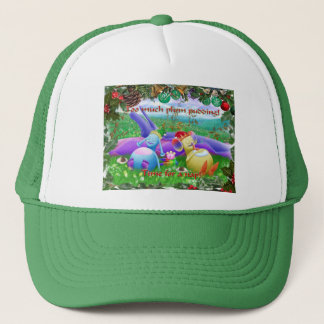 Too much plum pudding! trucker hat