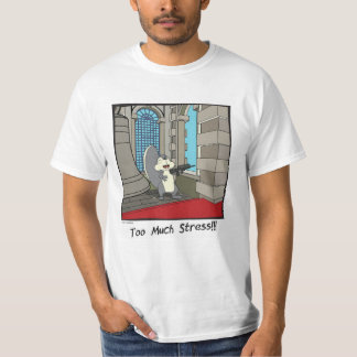 Too much stress - mens. T-Shirt