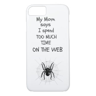 Too much time on the web iPhone 7 case