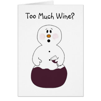 Too Much Wine Christmas Card