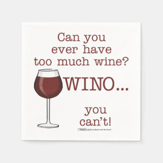 Too Much Wine? WINO Napkin