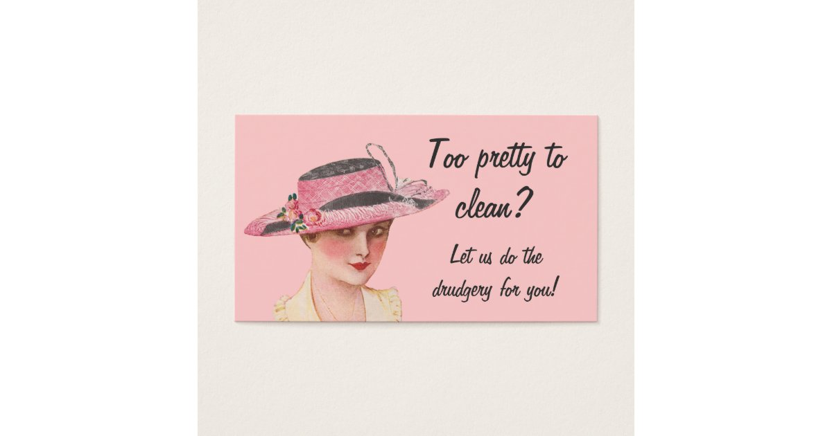 Too Pretty To Clean Housekeeping Business Card   Zazzle.com