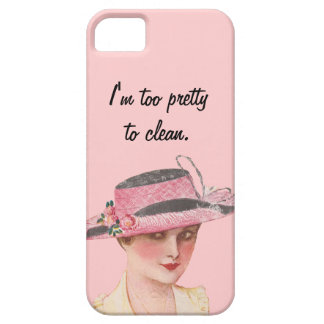 Too Pretty to Clean iPhone SE/5/5s Case