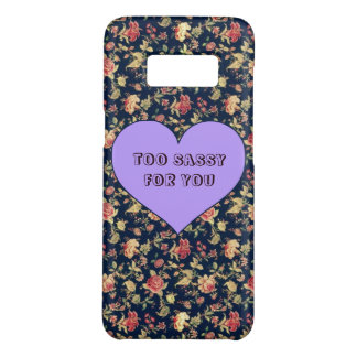 Too Sassy For You Case-Mate Samsung Galaxy S8 Case