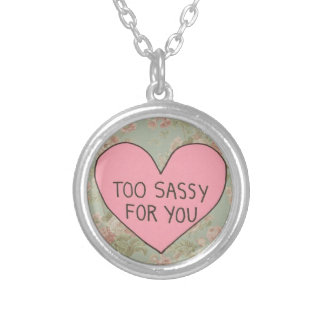 """""""Too Sassy"""" Necklace"""