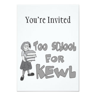 Too School For Kewl Card