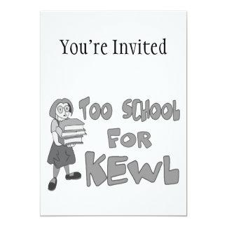 Too School For Kewl 5x7 Paper Invitation Card