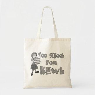 Too School For Kewl Tote Bag