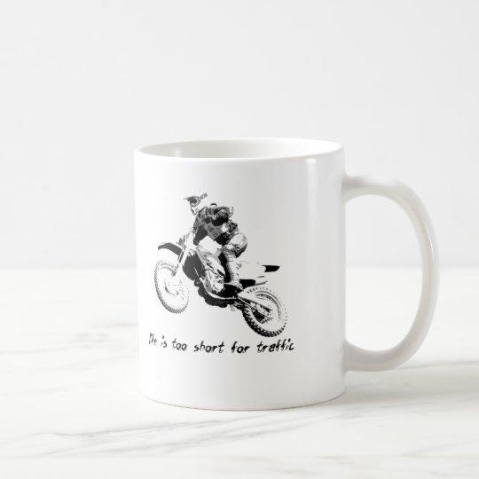 Too Short For Traffic - Dirt Bike Motocross Mug