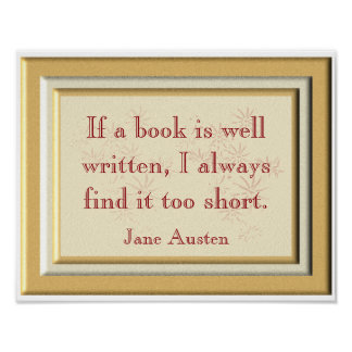 Too short - Jane Austen quote - art print