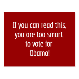 Too smart for Obama t-shirts, pins and more Postcard