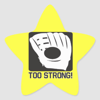 Too Strong Star Sticker