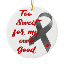 Too Sweet - Diabetes Ribbon Gift Ceramic Ornament
