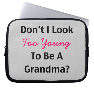 Too Young Grandma (customizable) Computer Sleeve