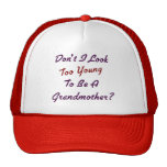 Too Young Grandma Hat