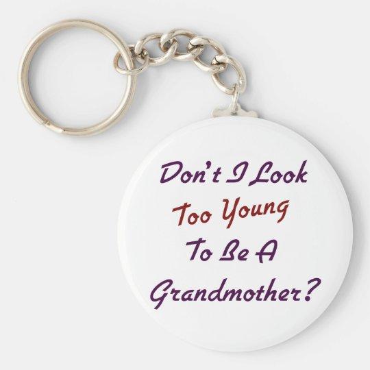 Too Young Grandma Keychain