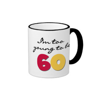 Too Young to Be 60 Ringer Mug