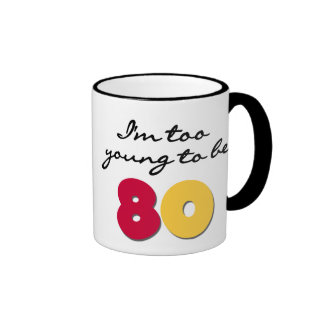 Too Young to Be 80 Ringer Mug