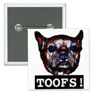 Toofs Pinback Buttons