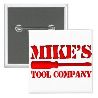 Tool Company de Mike's Pin Cuadrado