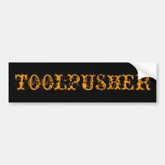 TOOLPUSHER BUMPER STICKER