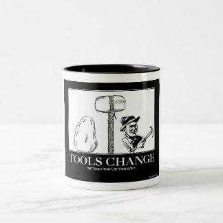 Tools Change Mugs