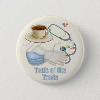 Tools of the Trade Pinback Button