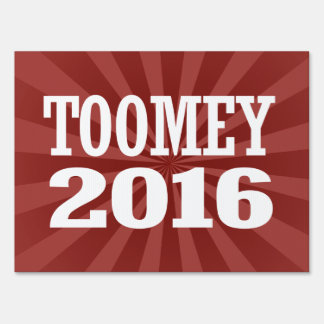 Toomey - Pat Toomey 2016 Lawn Sign