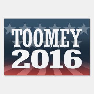 Toomey - Pat Toomey 2016 Yard Sign