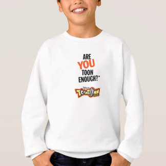 Toontown Official Logo Are You Toon Enough? Disney Sweatshirt