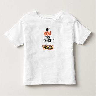 Toontown Official Logo Are You Toon Enough? Disney Toddler T-shirt