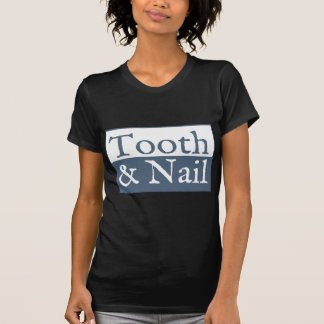 Tooth and Nail T-shirts