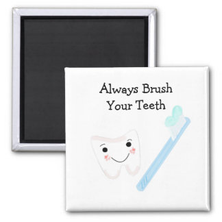 Tooth and Toothbrush with Dental Saying 2 Inch Square Magnet