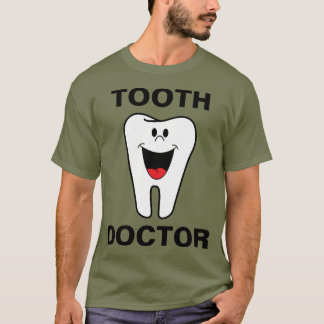 Tooth Doctor T-Shirt