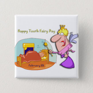 Tooth Fairy Day February 28 Button