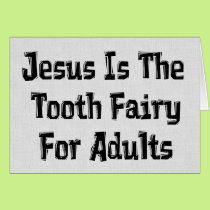Tooth Fairy Jesus Card