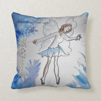 Tooth Fairy Pick-Up Here Throw Pillow