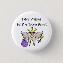 Tooth Fairy  Visited Me Button! Button