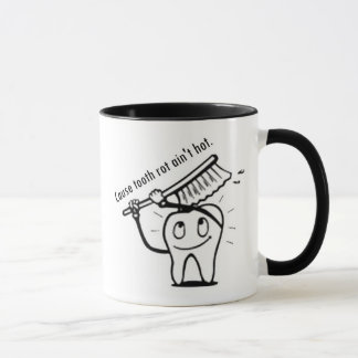 Tooth Rot Ain't Hot Mug