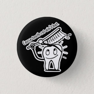 Tooth Rot Ain't Hot Pinback Button