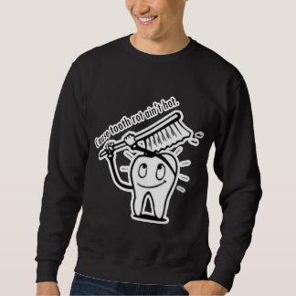 Tooth Rot Ain't Hot Sweatshirt