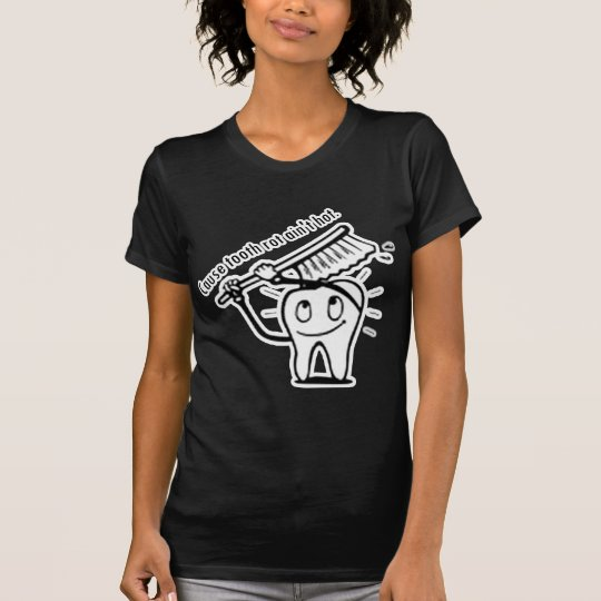 Tooth Rot Ain't Hot T-Shirt