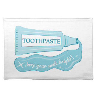 Toothpaste Keep Your Smile Bright Placemat
